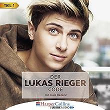 Der Lukas Rieger Code 1 Hörbuch von Lukas Rieger, Josip Radović Gesprochen von: Lukas Rieger