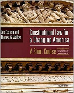 Book Constitutional Law For A Changing America (text only) 4th (Fourth) edition by L. Epstein,T. G. Walker