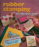 img - for Rubber Stamp: Rubber Stamping For The First Time - Hardcover - First Edition, 5th Printing 1999 book / textbook / text book