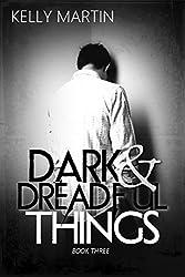 Dark and Dreadful Things (Dark Things Book 3)