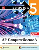 5 Steps to a 5: AP Computer Science A 2019