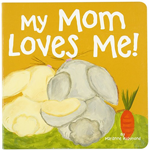 My Mom Loves Me! (Marianne Richmond)