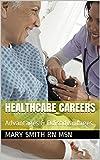Healthcare Careers: Advantages & Ddisadvantages Pdf