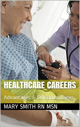 Download Healthcare Careers: Advantages & Ddisadvantages Pdf