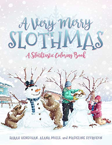 A Very Merry Slothmas: A Slothtastic Coloring Book ()