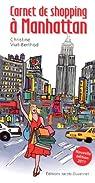 Carnet de shopping à Manhattan par Viat-Berthod