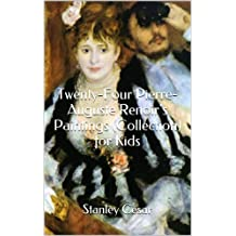 Twenty-Four Pierre-Auguste Renoir's Paintings (Collection) for Kids