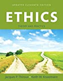 Ethics: Theory and Practice, Books a la Carte (11th Edition)