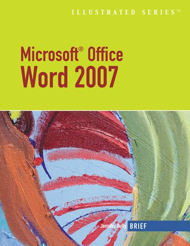 Microsoft Office Word 2007: Illustrated Brief (Available Titles Skills Assessment Manager (SAM) - Office 2007) (2007 Microsoft Buy Word)