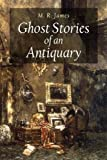 Image of Ghost Stories of an Antiquary