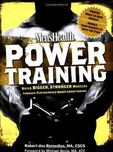 Men's Health Power Training: Build Bigger, Stronger Muscles with through Performance-based - Ktz Buy