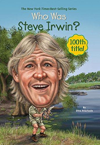Who Was Steve Irwin?