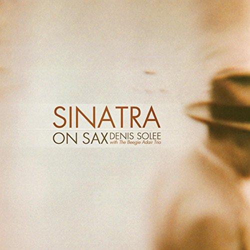 (Sinatra on Sax)