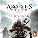 Assassin's Creed: Forsaken | Oliver Bowden