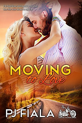 Moving to Love: Rolling Thunder Series, Book 1