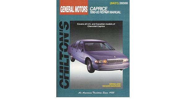Ch28300 Chilton Chevrolet Caprice 1990 1993 Repair Manual Amazon Com Books
