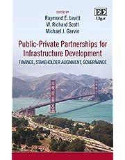 Public–private Partnerships for Infrastructure Development: Finance, Stakeholder Alignment, Governance