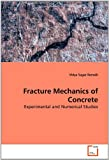 Fracture Mechanics of Concrete, Vidya Sagar Remalli, 3639237242