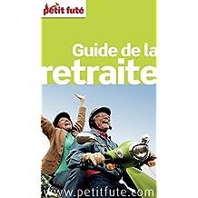 Guide de la retraite 2016 Petit Futé (THEMATIQUES)
