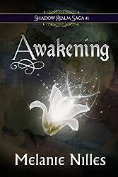 Awakening (Shadow Realm Saga Book 1)