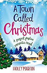 A Town Called Christmas: A perfect festive romantic read