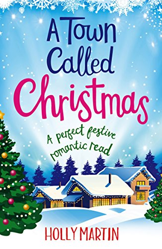 A Town Called Christmas: A perfect festive romantic read cover