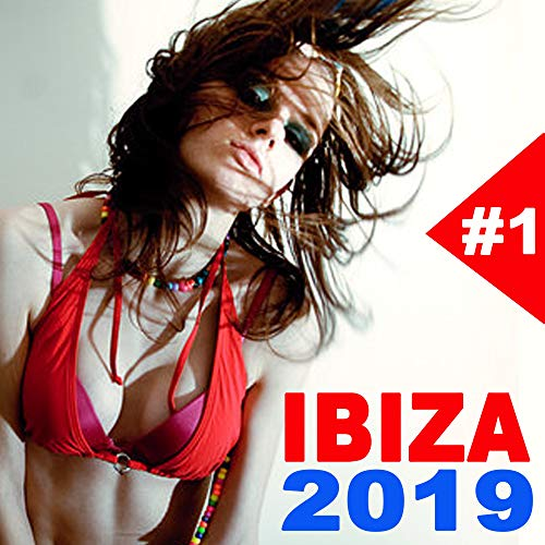 Ibiza 2019 (The Best EDM, Trap, Atm Future Bass, Electro House and Dirty House)