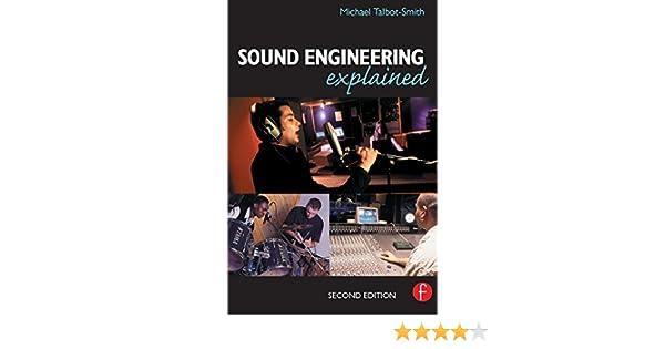 Sound engineering explained michael talbot smith ebook amazon fandeluxe Gallery