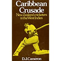 Caribbean Crusade: New Zealand Cricketers in the West Indies