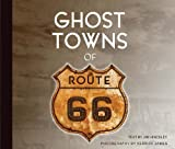 img - for Ghost Towns of Route 66 book / textbook / text book