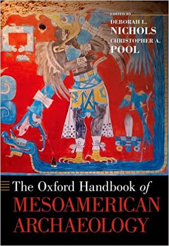 Book The Oxford Handbook of Mesoamerican Archaeology (Oxford Handbooks)