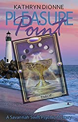 Pleasure Point (A Savannah Swift Psychic Mystery Book 2)
