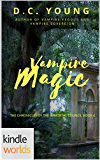 Vampire for Hire: Vampire Magic (Kindle Worlds Novella) (Chronicles of the Immortal Council Book 4)