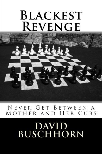 Blackest Revenge: Don't Get Between a Mother and Her Cubs (The Establishment Series) (Volume 6)