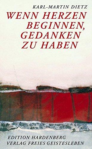 Wenn Herzen beginnen, Gedanken zu haben: Zur Spiritualisierung des Denkens im Michael-Zeitalter (Studien zum Werk Rudolf Steiners)