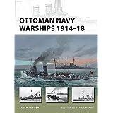 Ottoman Navy Warships 1914–18 (New Vanguard)