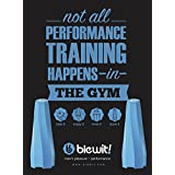 BLEWIT! The Ultimate Male Performance Enhancer: Because not all Performance Training Happens in the Gym