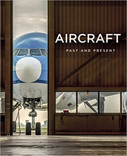 Aircraft. Past And Present por Francois Gross