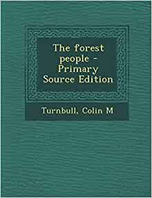 colin m turnbull's book the forest Forest people by colin m turnbull (1968, paperback) | books, textbooks, education | ebay.