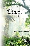 Itapi, Andrew Baltzegar, 1419636170