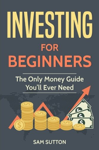Download Investing for Beginners: The Only Money Guide You'll Ever Need pdf epub