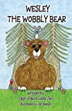 Wesley the Wobbly Bear, Paul and Lady Jan, 0989048241