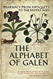 Alphabet of Galen, Everett, Nicholas, 0802098126