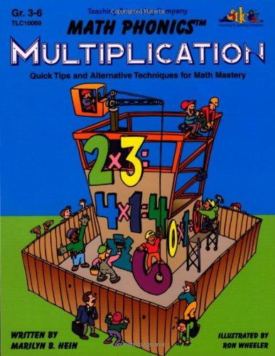 Math Phonics: Multiplication  Quick Tips and Alternative Techniques for Math Mastery