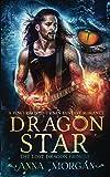 Dragon Star: A Powyrworld Urban Fantasy Shifter