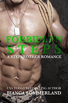 Forbidden Steps: A Stepbrother Romance by [Sommerland, Bianca]