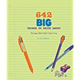 642 Big Things to Write About: Young Writer's Edition: (Writing Prompt Journal for Kids, Creative Gift for Writers and Reader