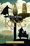 Looking for the King, David Downing, 1586175149