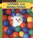 Living and Nonliving, Angela Royston, 1403431671