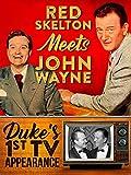 Red Skelton Meets John Wayne - Duke's 1st TV Appearance